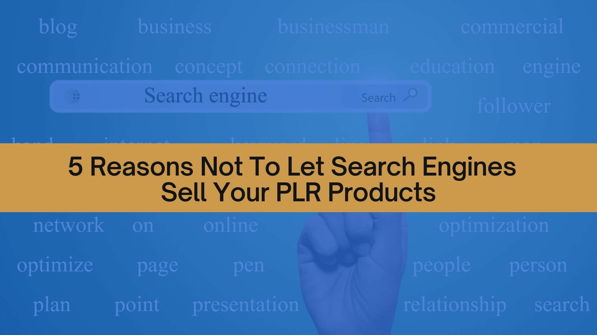 PLRVD 5 reasons not to let search engines sell your PLR