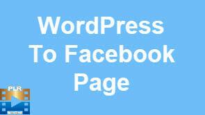 WordPress To Facebook Page Training Videos